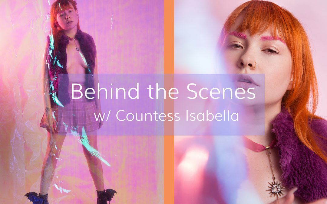 Behind the Scenes – Editorial shoot with model Countess Isabella