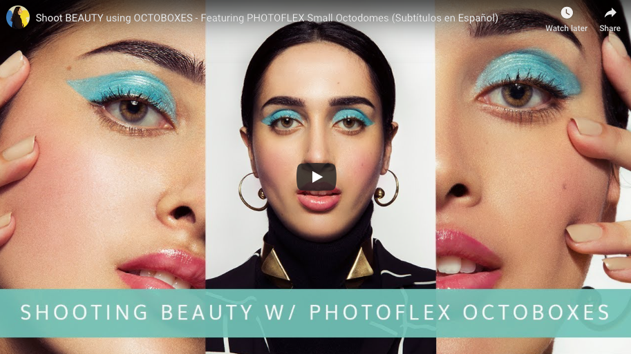 Shoot BEAUTY using OCTOBOXES – Featuring PHOTOFLEX Small Octodomes (Subtítulos en Español)